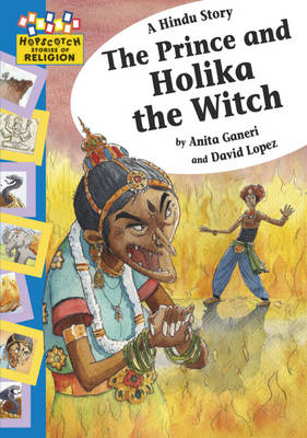 A Hindu Story - The Prince and Holika the Witch - Hopscotch Religion 2 (Paperback)