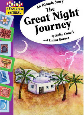 An Islamic Story - The Great Night Journey - Hopscotch Religion 8 (Paperback)