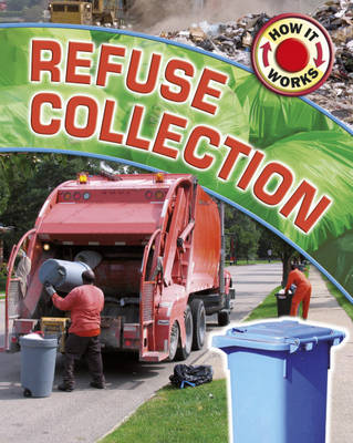 Refuse Collection - How it Works (Hardback)