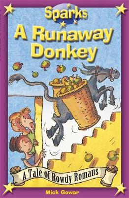 The Rowdy Romans:A Runaway Donkey - Sparks (Paperback)