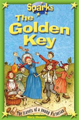 Sparks: Travels of a Young Victorian:The Golden Key - Sparks (Paperback)
