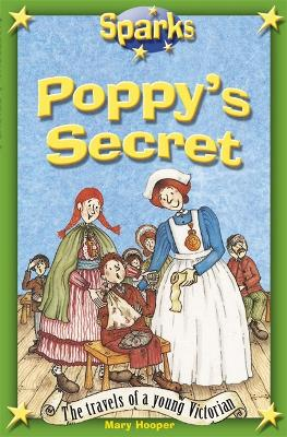 Travels of a Young Victorian:Poppy's Secret - Sparks (Paperback)