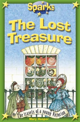 Travels of a Young Victorian:The Lost Treasure (Paperback)
