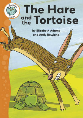 Aesop's Fables: The Hare and the Tortoise - Tadpoles Tales No. 10 (Paperback)