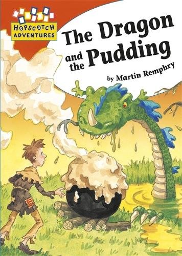 The Dragon and the Pudding - Hopscotch Adventures (Hardback)