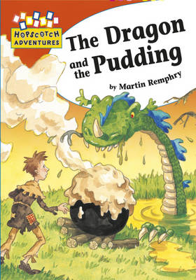 The Dragon and the Pudding - Hopscotch Adventures (Paperback)