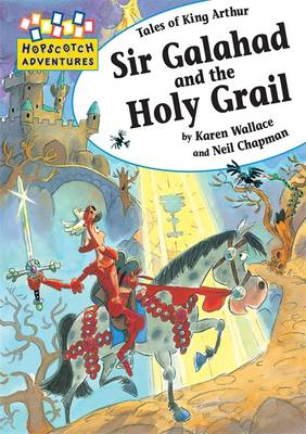 Sir Galahad and the Holy Grail - Hopscotch Adventures No. 44 (Paperback)
