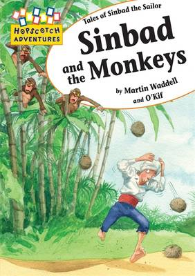 Sinbad and the Monkeys - Hopscotch Adventures 48 (Paperback)