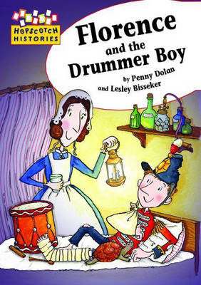 Florence and the Drummer Boy - Hopscotch Histories No. 16 (Paperback)