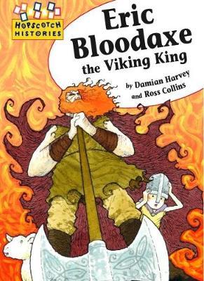 Eric Bloodaxe the Viking King (Paperback)