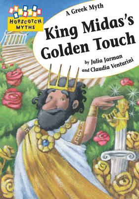 King Midas's Golden Touch - Hopscotch Myths 18 (Paperback)