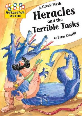 Heracles and the Terrible Tasks - Hopscotch Myths 24 (Paperback)