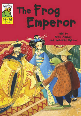 The Frog Emperor - Leapfrog World Tales 8 (Paperback)