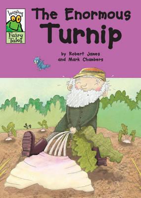 The Enormous Turnip - Leapfrog Fairy Tales 22 (Hardback)