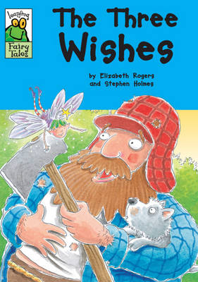 The Three Wishes - Leapfrog Fairy Tales (Paperback)