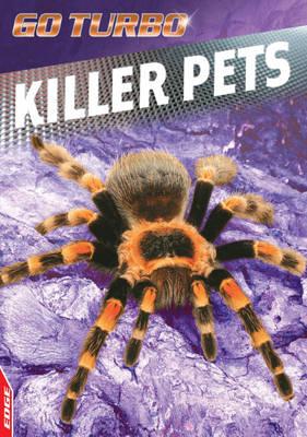 Killer Pets - Edge: Go Turbo 7 (Paperback)