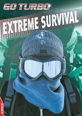 Extreme Survival - Edge: Go Turbo No. 3 (Paperback)