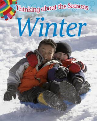 Winter - Thinking About the Seasons (Hardback)