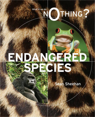 Endangered Species - What If We Do Nothing? (Hardback)