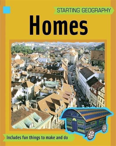 Homes - Starting Geography (Hardback)