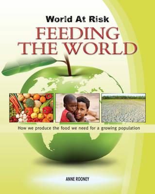 Feeding the World - World at Risk 2 (Hardback)