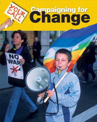 Campaigning for Change - Your Call 3 (Hardback)