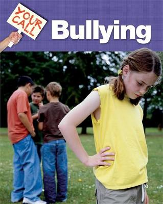 Bullying - Your Call 6 (Hardback)