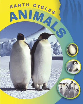 Animals - Earth Cycles (Hardback)