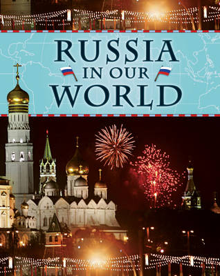 Russia - Countries in Our World 7 (Hardback)