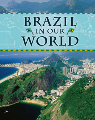 Brazil - Countries in Our World 8 (Hardback)