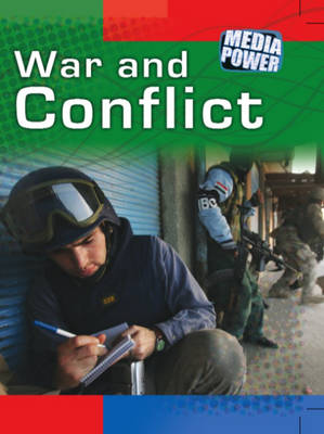 Conflict and War - Media Power 3 (Hardback)
