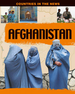 Afghanistan - Countries in the News 9 (Paperback)