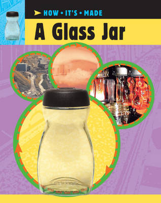 A Glass Jar - How it's Made 11 (Paperback)
