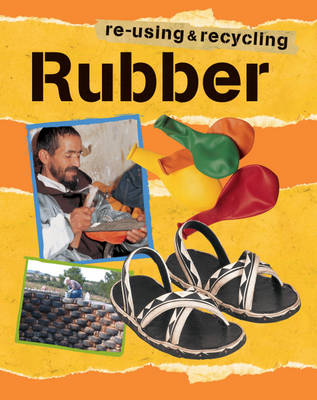 Rubber - Re-using & Recycling 11 (Paperback)