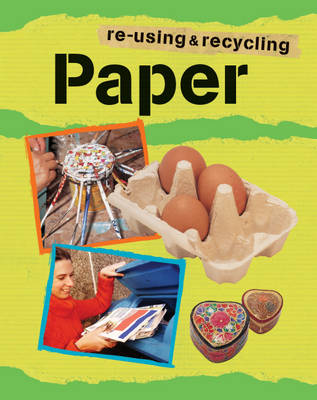 Paper - Re-using & Recycling 10 (Paperback)
