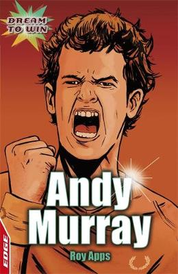 Andy Murray - EDGE: Dream to Win (Paperback)