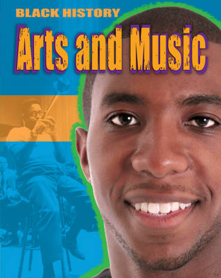 Arts and Music - Black History 2 (Hardback)