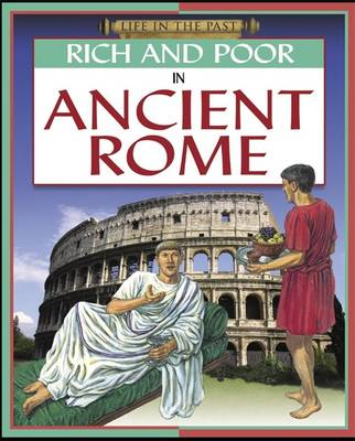 Rich and Poor - In Ancient Rome (Hardback)