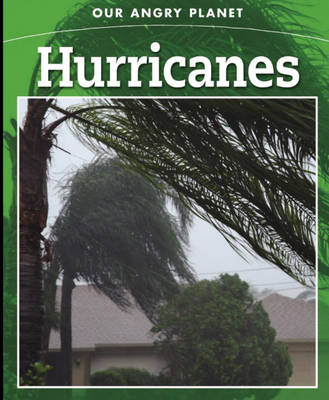 Hurricanes - Our Angry Planet 4 (Hardback)