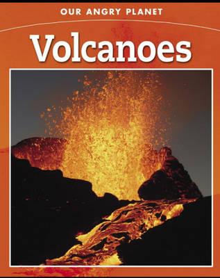 Volcano - Our Angry Planet 6 (Hardback)