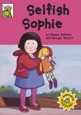 Selfish Sophie - Leapfrog No. 54 (Paperback)