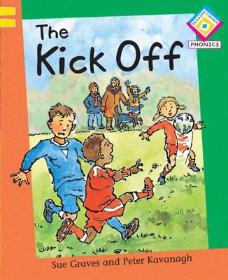 The Kick Off - Reading Corner Phonics 48 (Paperback)