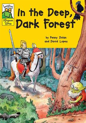 In the Deep Dark Forest - Leapfrog Rhyme Time (Paperback)