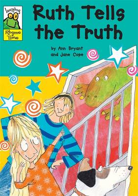 Ruth Tells the Truth - Leapfrog Rhyme Time No. 71 (Paperback)