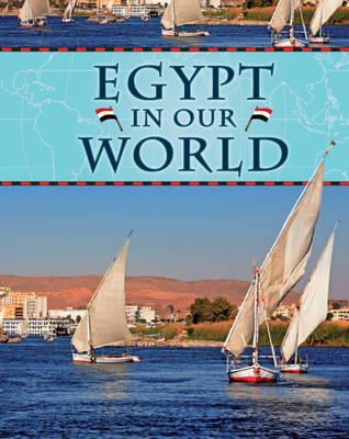 Egypt - Countries in Our World 10 (Hardback)