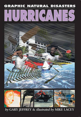 Hurricanes - Graphic Natural Disasters 3 (Paperback)