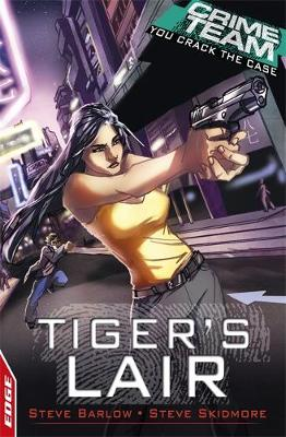 Tiger's Lair - EDGE: Crime Team 3 (Paperback)
