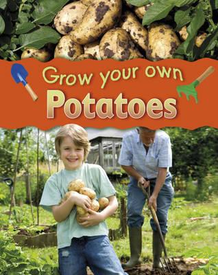 Potatoes - Grow Your Own (Hardback)
