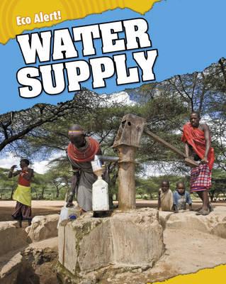 Water Supply - Eco Alert (Hardback)