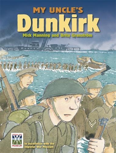 My Uncle's Dunkirk: My Uncle's Dunkirk - My Uncle's Dunkirk (Paperback)